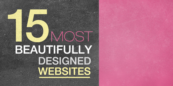 15 Most beautifully designed websites